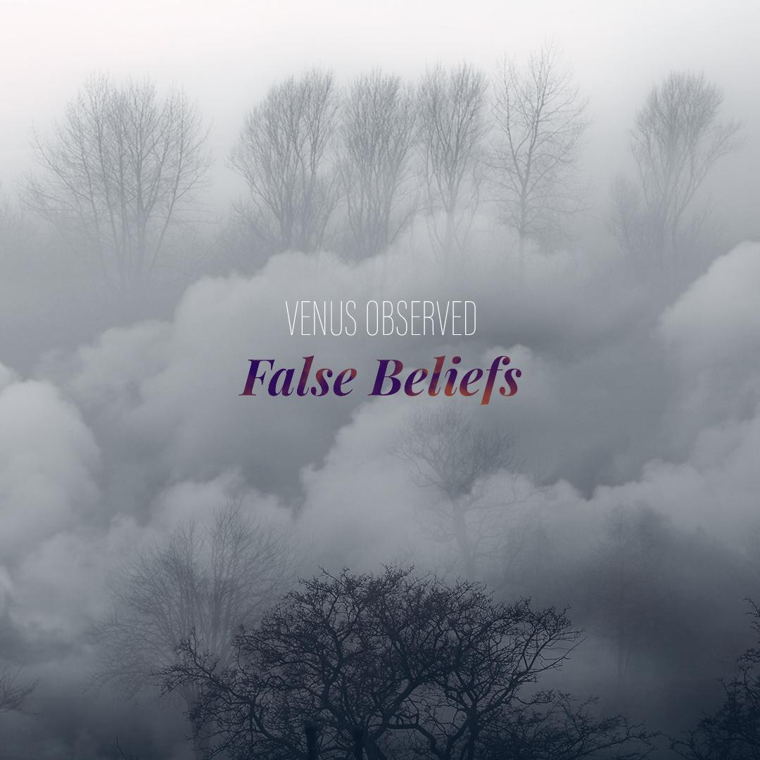 Venus Observed - False Beliefs